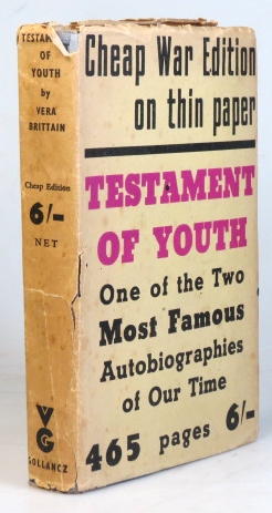 Testament of Youth. An Autobiographical Study of the Years 1900-1925. Vera BRITTAIN.