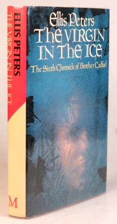 The Virgin in the Ice. The Sixth Chronicle of Brother Cadfael. Ellis PETERS.
