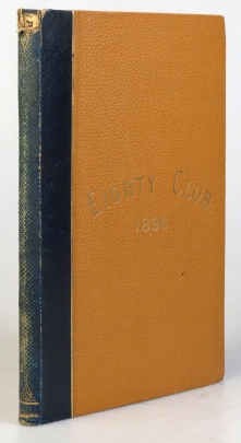 """The """"Eighty"""" Club. [with] The Liberal Party & Labour and European Armaments. Speeches by Right Hon. James Stansfeld (Guest of the Evening), Sir F. Lockwood, Lord Tweedmouth, Mr. H.I.W. Lawson and Mr. N. Micklem, at the Westminster Palace Hotel, on Friday, April 5th, 1895. Mr. G.W.E. Russell in the Chair. [and] The Pressing Question for the Liberal Party. Speeches by the Right Hon. Lord Rosebery (Guest of the Evening), Mr. R.B. Haldane, Mr. J. Lawson Walton, and Mr W.B. Duffield at the Royal Society of British Artists... On Tuesday, 2nd July, 1895. Mr R.B. Haldane in the Chair. """"EIGHTY"""" CLUB."""