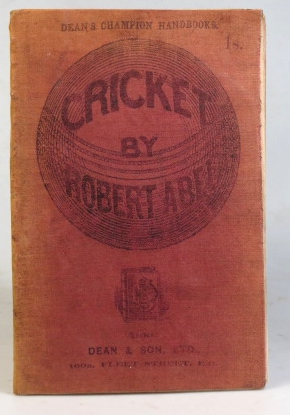 Cricket and How to Play It. Robert ABEL.