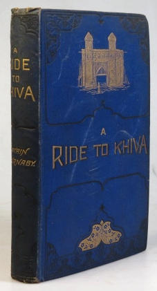 A Ride to Khiva: Travels and Adventures in Central Asia. Fred BURNABY.