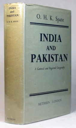 India and Pakistan. A General and Regional Geography. With a chapter on Ceylon by B.H. Farmer. O. H. K. SPATE.