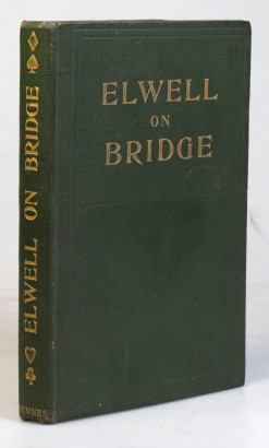 Bridge. Its principles and rules of play. With illustrative hands and the club code of Bridge laws adopted November, 1902. J. ELWELL.