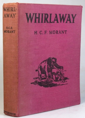 Whirlaway. A Story of the Ages. Illustrated by Jean Elder. H. C. F. MORANT.