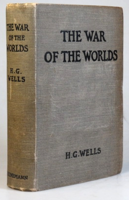 The War of the Worlds. H. G. WELLS.