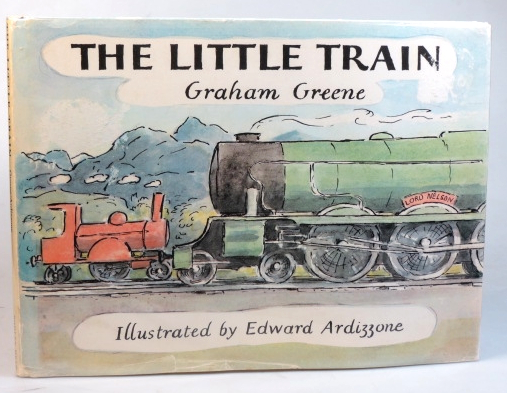 The Little Train. Illustrated by Edward Ardizzone. Graham GREENE.