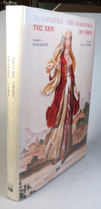 The Engravings of Chios. Volume I. The Costumes. The Costas and Despina Koutsikas Collection. CHIOS.