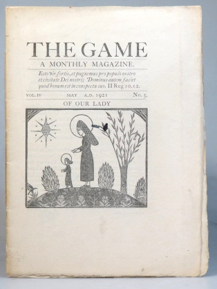 The Game. A Monthly Magazine. Vol. IV, No. 5. May 1921. SAINT DOMINIC'S PRESS.