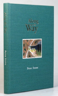 Along the Way. Written and Illustrated by. Peter STONE.