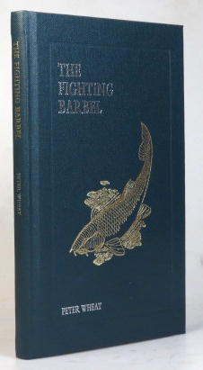 The Fighting Barbel. Compiled by. Peter WHEAT.