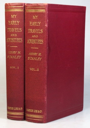 My Early Travels and Adventures in America and Asia. Henry M. STANLEY.
