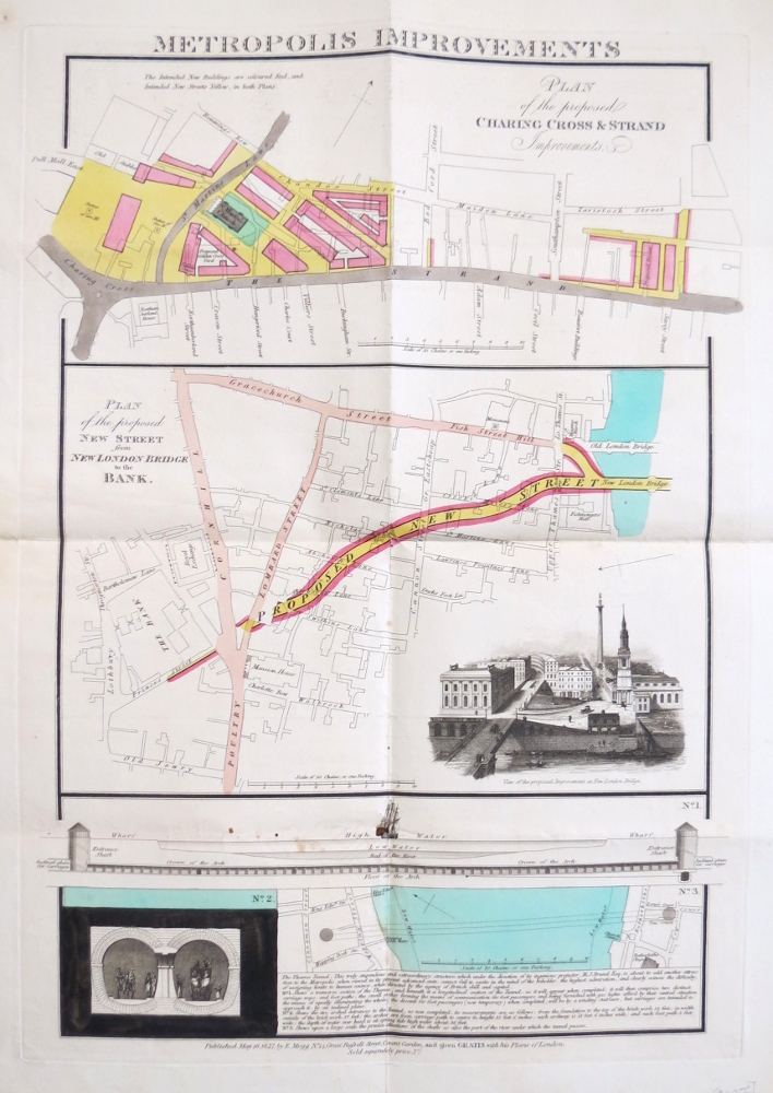 Metropolitan Improvements. Plan of the Proposed Charing Cross & Strand Improvements; Plan of the Proposed New Street from New London Bridge to the Bank; [Thames Tunnel]. E. MOGG.