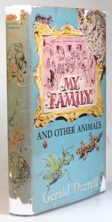 My Family and Other Animals. Gerald DURRELL.