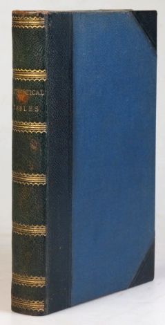 Mathematical Tables, consisting of logarithmic and other tables. William CHAMBERS, Robert, Publishers.