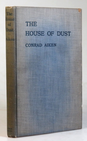 The House of Dust. A Symphony. Conrad AIKEN.