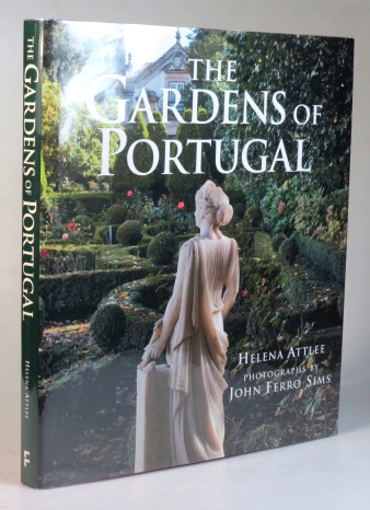 The Gardens of Portugal. Photographs by John Ferro Sims. Helena ATTLEE.