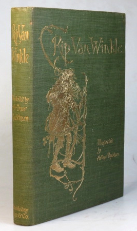 Rip Van Winkle. With Drawings by Arthur Rackham. RACKHAM, Washington IRVING.