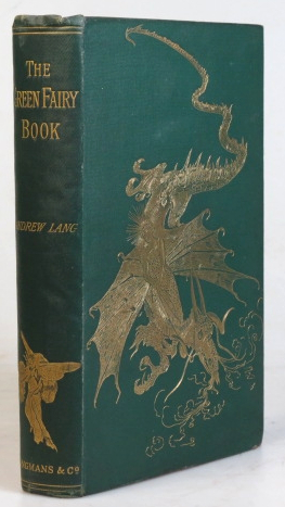 The Green Fairy Book. Illustrations by H.J. Ford. Andrew LANG.