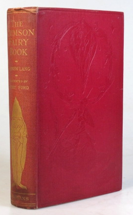 The Crimson Fairy Book. With... plates and... illustrations by H.J. Ford. Andrew LANG.
