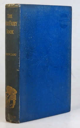 The Blue Fairy Book. Illustrations by H.J. Ford and G.P. Jacomb Hood. Andrew LANG.