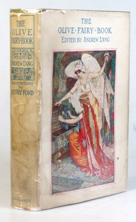 The Olive Fairy Book. With... plates and... illustrations by H.J. Ford. Andrew LANG.