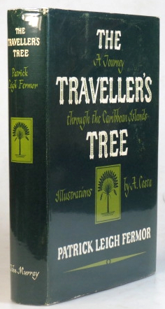 The Traveller's Tree. A Journey Through the Caribbean Islands. Illustrated by A. Costa. Patrick Leigh FERMOR.