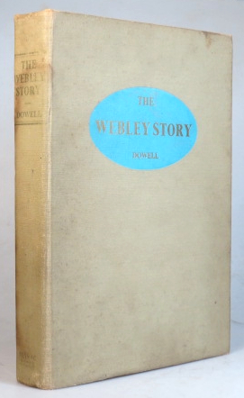 The Webley Story. A History of Webley pistols and revolvers, and the development of the pistol cartridge. William Chipchase DOWELL.