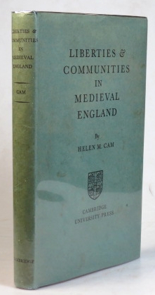 Liberties & Communities in Medieval England. Collected Studies in Local Administration and Topography. Helen M. CAM.