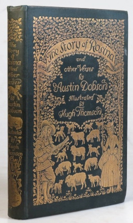 The Story of Rosina, and other Verses. Illustrated by Hugh Thomson. Austin DOBSON.