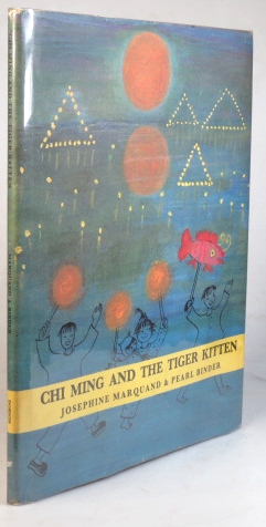 Chi Ming and the Tiger Kitten. Illustrated by Pearl Binder. Josephine MARQUAND.