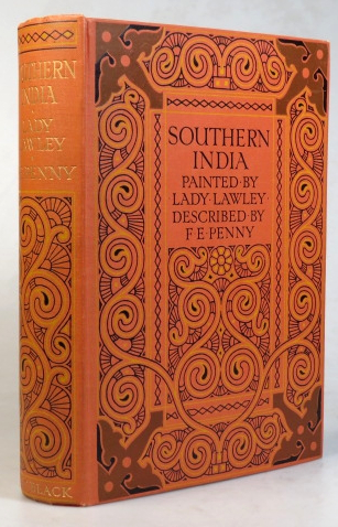 Southern India. Painted by Lady Lawley. Described by F.E. Penny. Lady LAWLEY, F. E. PENNY.