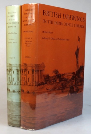 British Drawings in the India Office Library. Volume I - Amateur Artists. Volume II - Official and Professional Artists. Mildred ARCHER.
