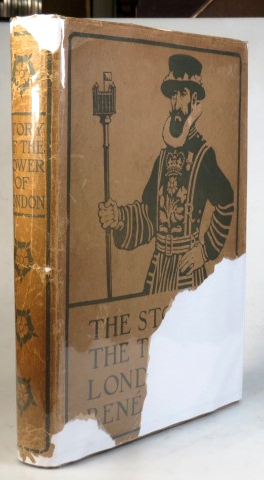 The Story of the Tower of London. With... collotypes and an etched frontispiece by Louis Weirter. René FRANCIS.