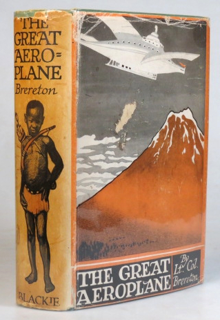 The Great Aeroplane. Illustrated by Edward S. Hodgson. Lt.-Colonel F. S. BRERETON.