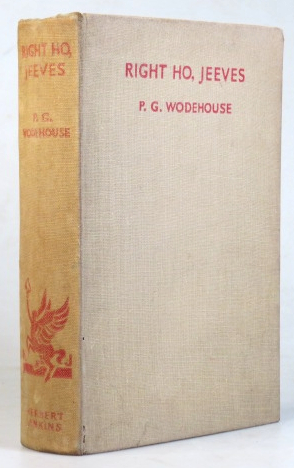 Right Ho, Jeeves. P. G. WODEHOUSE.