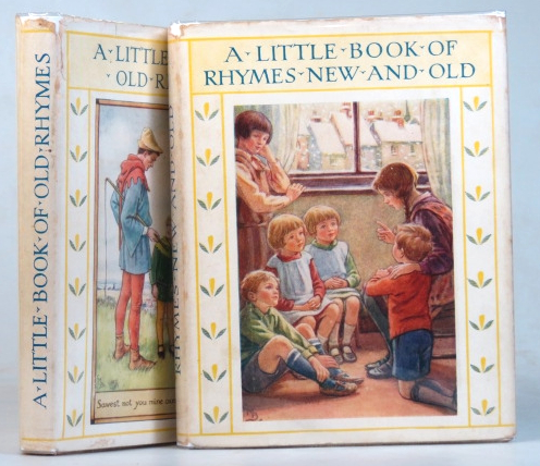 A Little Book of Old Rhymes. [and] A Little Book of Rhymes New and Old. Cicely Mary BARKER.