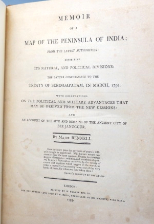 Memoir of the Map of the Peninsula of India; From the Latest Authorities; Exhibiting its Natural, and Political Divisions: The Latter Conformable to the Treaty of Seringaptam, in March, 1792. With Observations on the Political and Military Advantages that may be Derived from the New Cessions: and an Account of the Site and Remains of the Ancient City of Beejanuggur. Major RENNELL, James.