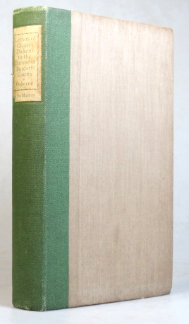 Letters of Charles Dickens to the Baroness Burdett-Coutts. Edited by Charles C. Osborne. With a biographical introduction. Charles DICKENS.