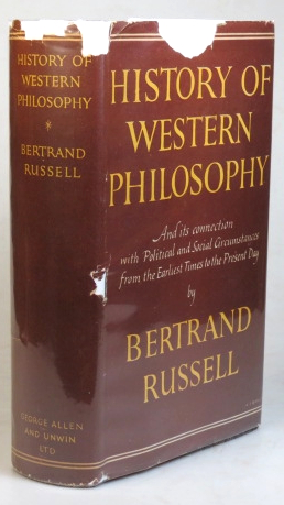 History of Western Philosophy. and its Connection with Political and Social Circumstances from the Earliest Times to the Present Day. Bertrand RUSSELL.