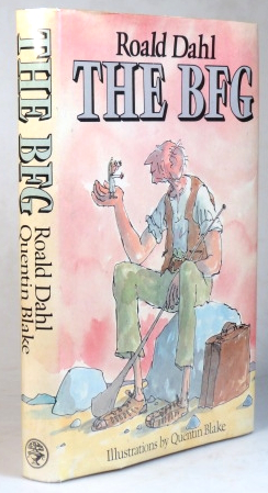 The BFG. Illustrations by Quentin Blake. Roald DAHL.
