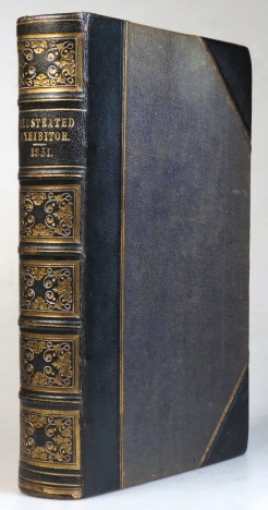 The Illustrated Exhibitor, A Tribute to the World's Industrial Jubilee; comprising sketches, by pen and pencil, of the principal objects in the Great Exhibition of the Industry of All Nations, 1851. GREAT EXHIBITION.