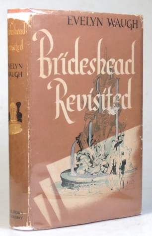 Brideshead Revisited. The Sacred and Profane Memoirs of Captain Charles Ryder. A Novel by. Evelyn WAUGH.