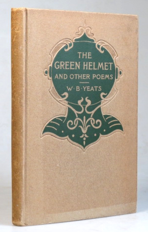 The Green Helmet, and other poems. W. B. YEATS.