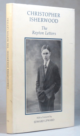 The Repton Letters. With a Foreword by Edward Upward. Edited by George Ramsden. Christopher ISHERWOOD.
