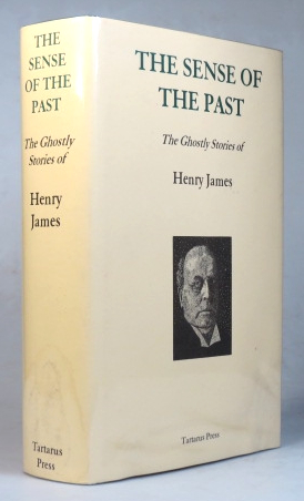 The Sense of the Past. The Ghostly Stories of. Henry JAMES.