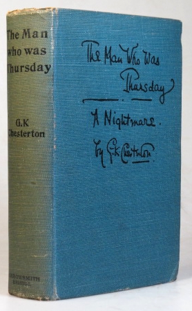 The Man Who Was Thursday. A Nightmare by. G. K. CHESTERTON.