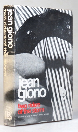 Two Riders of the Storm. A Novel by... Translated from the French by Alan Brown. Jean GIONO.