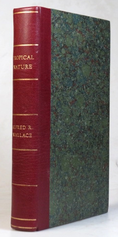 Tropical Nature, and Other Essays. Alfred Russel WALLACE.