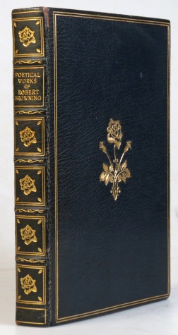 The Poetical Works of... Complete from 1833 to 1868 and the Shorter Poems thereafter. Robert BROWNING.