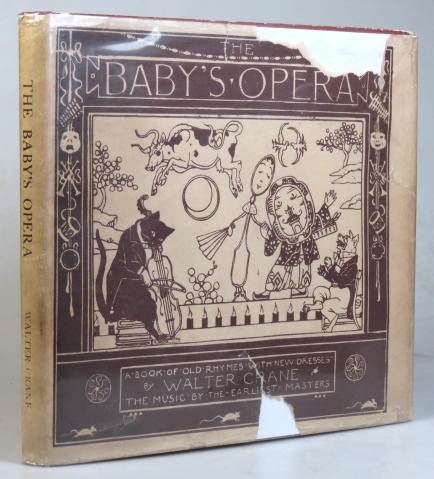 The Baby's Opera. A Book of old Rhymes with new Dresses... The Music by the earliest Masters. Walter CRANE.